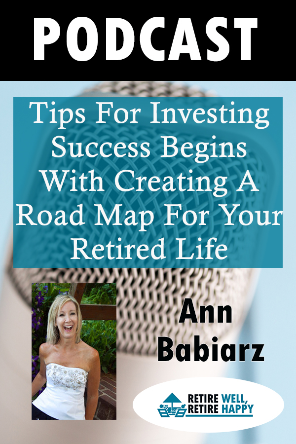Tips for investing success starts with creating a road map for your life.