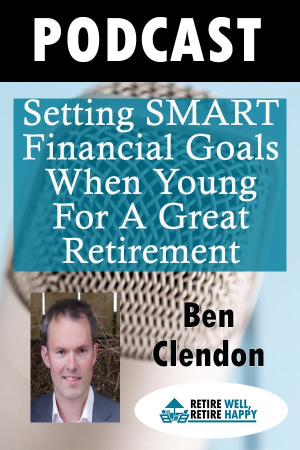 Setting SMART financial goals when young for a great retirement