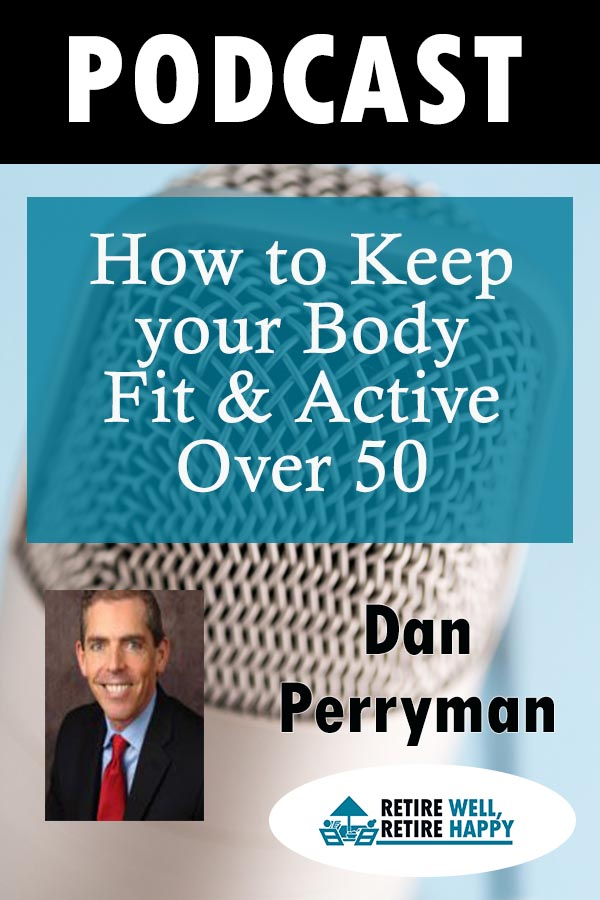How to Keep your Body Fit & Active Over 50