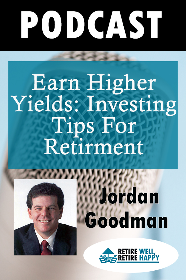 Earn Higher Yiedls: Investing Tips for Retirement