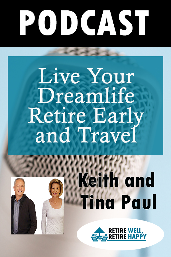 Live your dreamlife retire early and travel