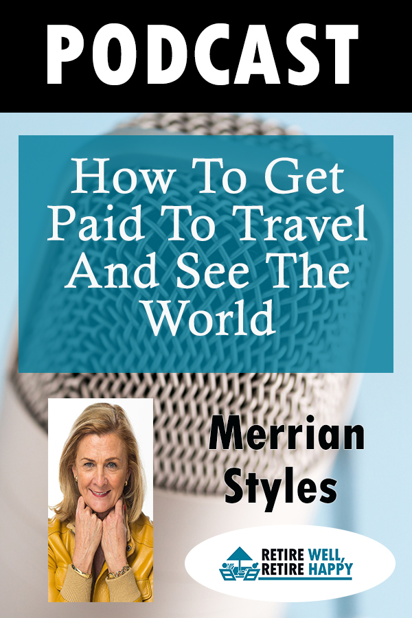 How to get paid to travel and see the world