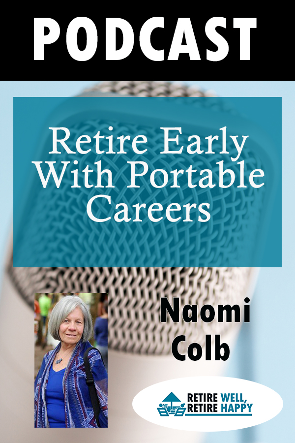 retire early with portable careers