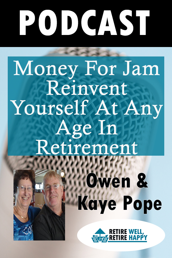 money for jam, reinvent yourself at any age in retirement