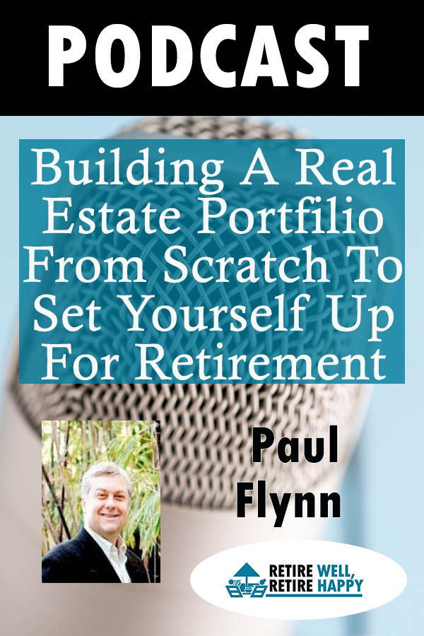 building A Real Estate Portfilio from Scratch to Set Yourself up for Retirement