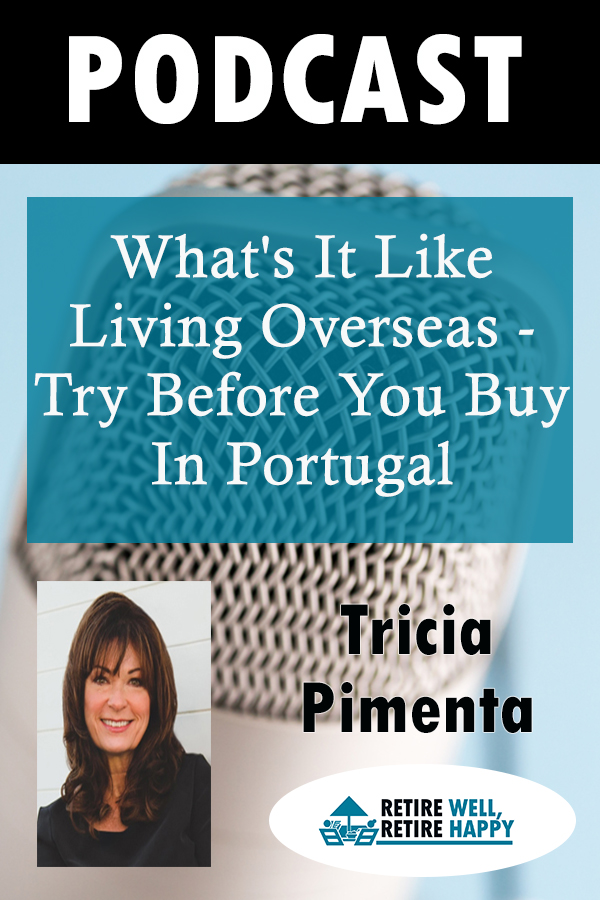 What's it like living overseas- try before you buy in Portugal