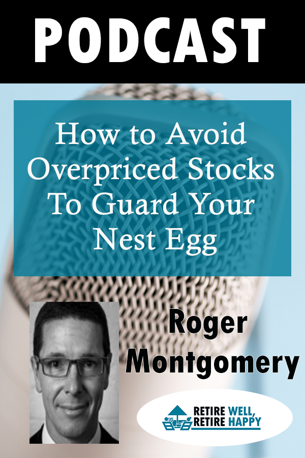 How to avoid overpriced stocks to guard your nest egg