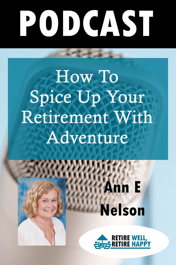 How to spice up your retirement with adventure