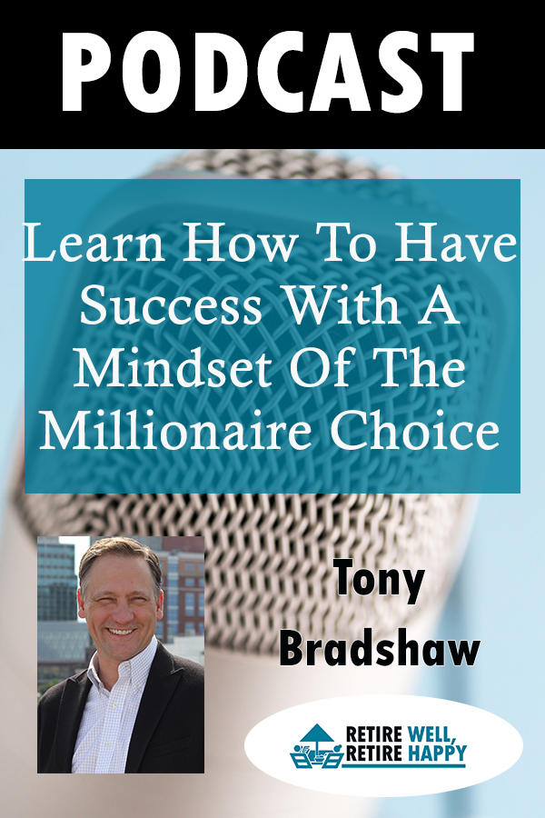 Learn how to have success with a mindset of the Millionaire Choice