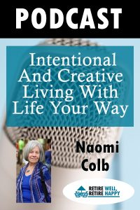 Intentional and Creative Living with Life Your Way