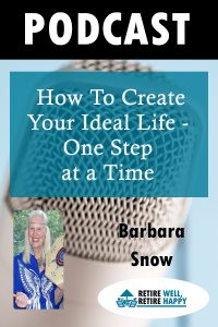 How to create your ideal life - one step at a time