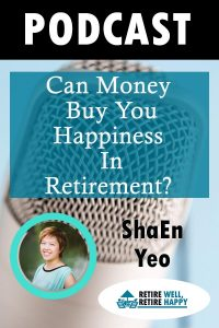 Can money buy you happiness in Retirement?