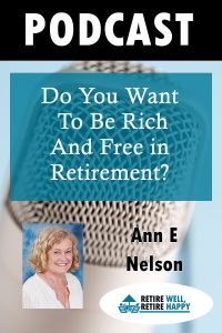 Do you want to be rich and free in retirement?