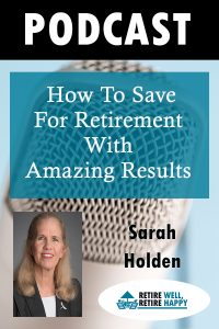 How to Save for Retirement with Amazing Results