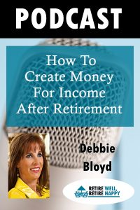 How to Creayte Moneyt for Income After Retirement