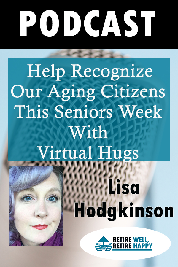 Help Recognize our Aging Citizens this Seniors Week with Virtual Hugs
